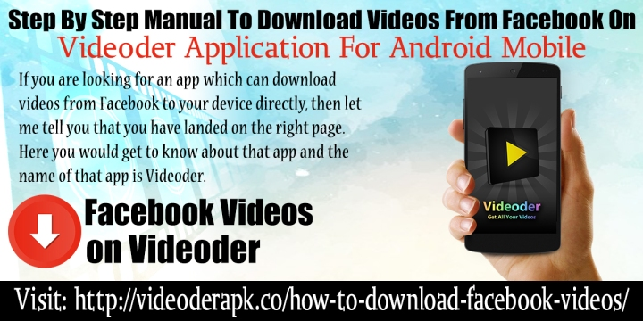 Manual To Download Videos From Facebook On Videoder
